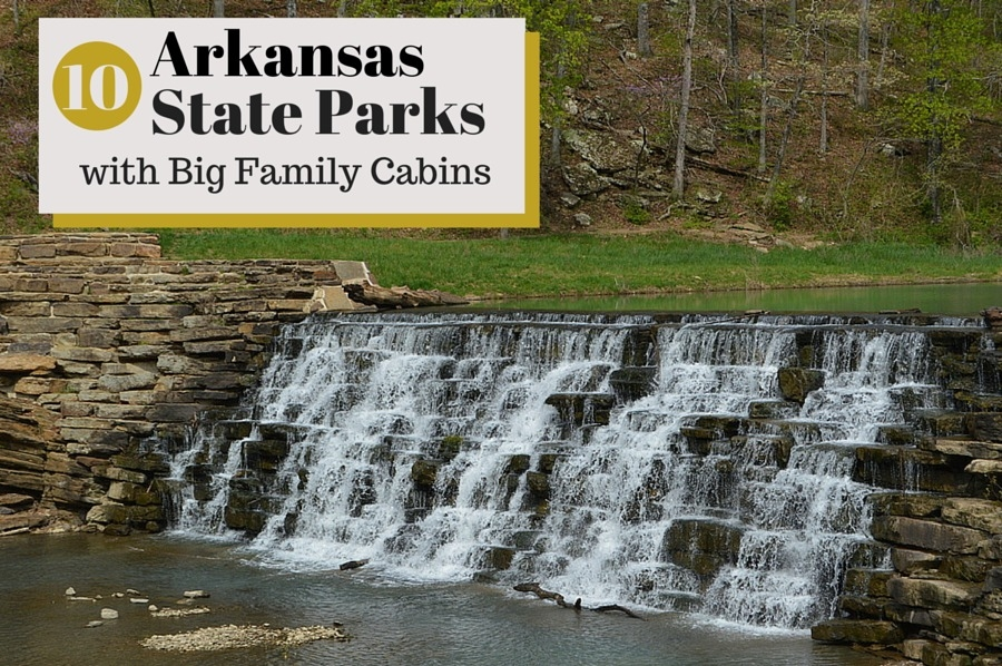 10 arkansas state parks with big family cabins sixsuitcasetravel Arkansas State Park Cabins