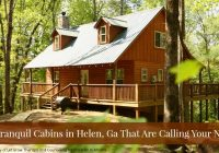 25 blissful cabins in helen ga that are calling your name Pet Friendly Cabins Helen Ga