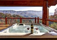 4 tips for planning the perfect vacation to our gatlinburg tn Cabins In Gatlinburg Tn With Hot Tub