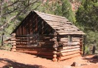 gustive o larson cabin in zion national park Cabins In Zion National Park