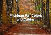 michigan cabin rentals and vacation rentals rentmichigancabins Cabin Getaways In Michigan