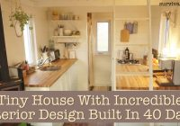 tiny house with incredible interior design built in 40 days off grid Small Off Grid Cabin Interior
